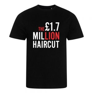 1.7 Million Pound Hair Cut Documentary – Unisex T-Shirt
