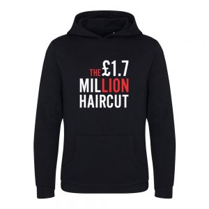 1.7 Million Pound Hair Cut Documentary – Unisex Hoodie